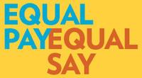Equal-Pay-Equal-Say_medium